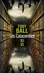 Tony Ball, Les catacombes