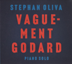 stephan Oliva vaguement godard