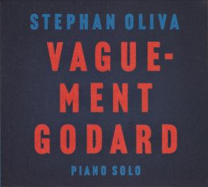 stephan Oliva vaguement godard