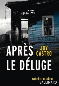 Joy Castro Après le déluge
