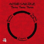 threetimesthree-Antonio Sanchez