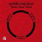 threetimesthree-Antonio Sanchez