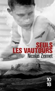 Nicolas Zeimet Seuls les vautours