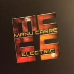 Manu Carré Electric five