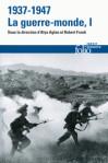 1937 - 1947 La guerre monde