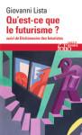 Qu'est ce que le futurisme ?