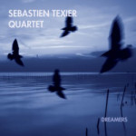 cd-sebastien-texier-quartet-dreamers-