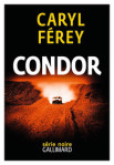 Caryl Férey Condor