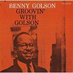 """Un des albums de Benny Golson, né à Philly un des """"meneurs"""" de la philadelphia connection"""""""