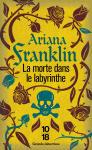 Arian Franklin La morte dans le labyrinthe