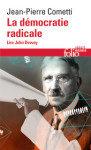 Cometti, John Dewey la démocratie radicale