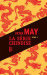 Peter May La série chinoise 1